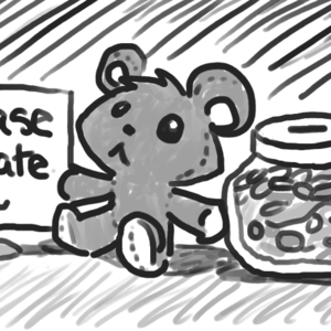 "A sign reads ""Please donate"". A cute Teddi bear sits next to the sign, as does a jar of coins with a slotted top."