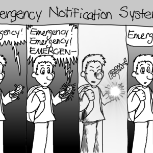 """Emergency Notification System"": 1: A male student looks at his vibrating cell phone, which says, ""Emergency!"". 2: As he holds it, the cell phone vibrates more and more violently, saying, ""Emergency! Emergency! EMERGEN--"" 3: The student flinches as his cell phone explodes in his hand with a bright flash and a ""FOOM-!"" 4: The student holds a pile of ashes in place of his cell phone. ""Emergency,"" he says to the camera."