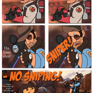 """""""Somewhere in the Badlands..."""" """"Medic here!"""" A Medic holding a Medi-Gun starts healing a nearby RED teammate. """"Thank ya!"""" A blue laser dot appears on the Medic's head, which he does not notice. We zoom to a BLU Sniper, with his scope focused on the RED Medic's head. """"Ha. Easy shot!"""" Suddenly-- """"SNIPER!"""" The Sniper jumps back in surprise. """"--NO SNIPING!"""" Small girl Dora and monkey Boots hold out their hands in a stop gesture and plead with the Sniper. """"Sniper, no sniping! Sniper, no sniping!"""" The Sniper looks disappointed and snaps his fingers. """"Aw, Mann!"""""""
